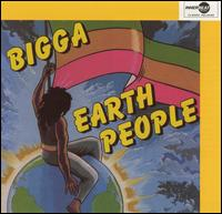 Earth People - Bigga
