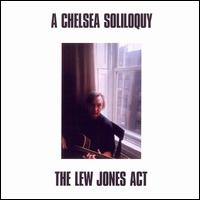A Chelsea Soliloquy - Lew Jones