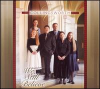 We Still Believe - The Collingsworth Family