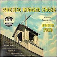 Old Rugged Cross - Ernest Tubb & The Texas Troubadors