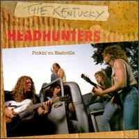 Pickin' on Nashville - The Kentucky Headhunters
