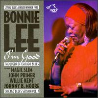 I'm Good: Chicago Blues Session, Vol. 7 - Bonnie Lee