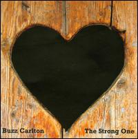 The Strong One - Buzz Carlton