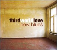 New Blues - Third World Love