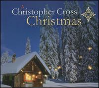 A Christopher Cross Christmas - Christopher Cross