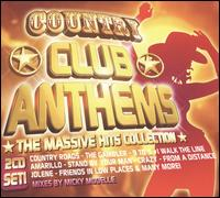 Country Club Anthems: The Massive Hit Collection - Micky Modelle