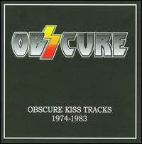 Obzcure (Obscure Kiss Tracks 1974-83) - Obzcure