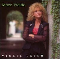 More Vickie - Vickie Leigh