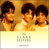 Miracle - The Clark Sisters