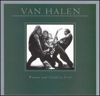 Women and Children First - Van Halen