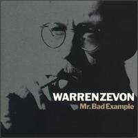 Mr. Bad Example - Warren Zevon