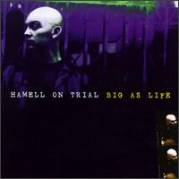 Big as Life - Hamell on Trial