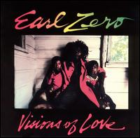 Visions of Love - Earl Zero