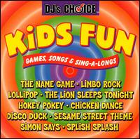 Kids Fun: Games, Songs & Sing-A-Longs - DJ's Choice