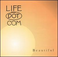 Beautiful - Life Dot Com