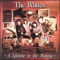 A Lifetime in the Making - The Whites
