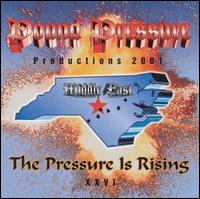 The Pressure Is Rising - Pound Pressure Productions
