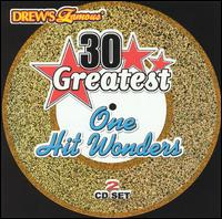 Drew's Famous 30 Greatest One Hit Wonders - Drew's Famous