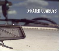 X Rated Cowboys - X-Rated Cowboys