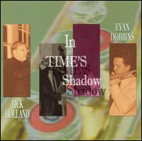 In Time's Shadow - Rick Holland