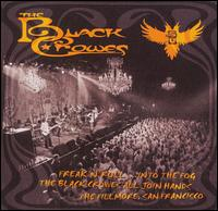 Freak 'N' Roll... Into the Fog - The Black Crowes