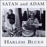 Harlem Blues - Satan & Adam